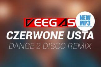 Veegas Czerwone usta Dance 2 Disco remix