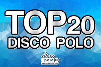 top 20 disco polo lista przebojow