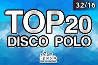 LISTA PRZEBOJÓW TOP 20 DISCO POLO 312016