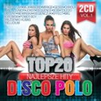 TOP 20 - Najlepsze Hity Disco Polo album