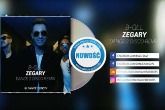 B-QLL - Zegary (Skacz, skacz) [Dance 2 Disco Remix]