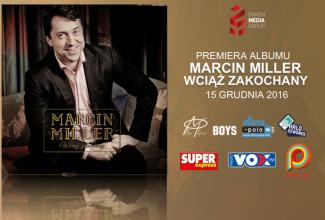 Marcin Miller Wciąż zakochany