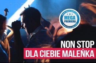 Non Stop - Dla Ciebie Maleńka (DJ DAMOS REMIX)