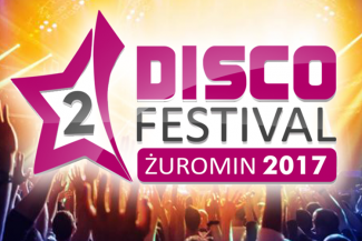 2 Disco Festival Żuromin 2017