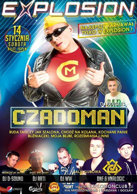 Explosion Club Warszawa  stycznia  Czadoman