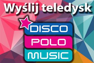 Wyślij swój teledysk do Disco Polo Music