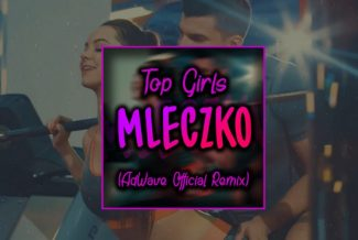 Top Girls - Mleczko (AdWave Official Remix)