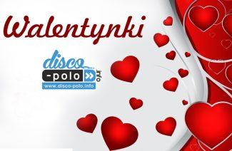 Walentynki disco polo info