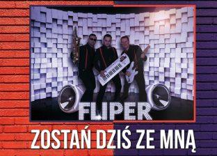 Fliper Band - Zostań dziś ze mną