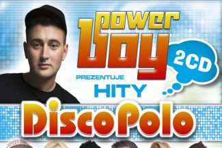 Power Boy prezentuje - Hity Disco Polo