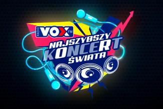 Najszybszy koncert świata VOX FM