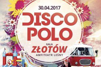 Złotowska Majówka 2017 Gala Disco Polo